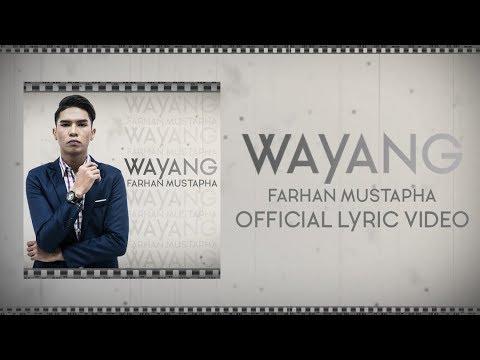Farhan Mustapha – Wayang [Official Lyric Video]