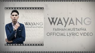 Farhan Mustapha – Wayang [Official Lyric Video]