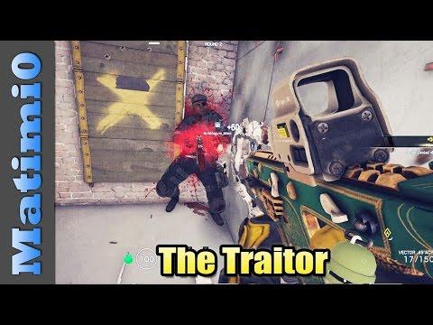 The Traitor - Rainbow Six Siege