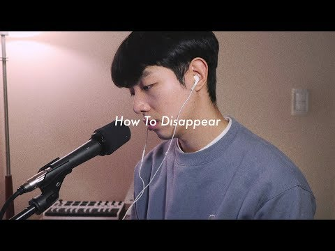 How To Disappear (Cover) - Lana Del Rey by Jihwan Kim