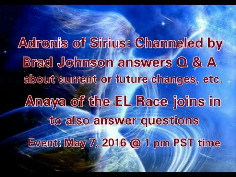 Adronis of Sirius answers Q & A about various upcoming changes & Anaya