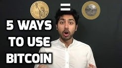 5 Ways to Use Bitcoin