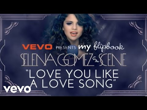 Selena Gomez & The Scene - Love You Like A Love Song (Official Lyric Video)