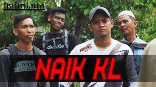 NAIK KL- episod 2  - zukieee