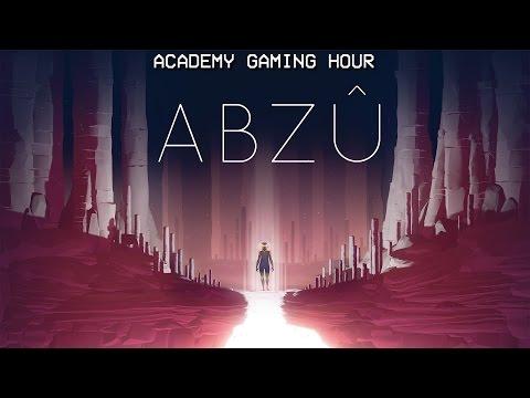 Academy Gaming Hour w/ Abzu