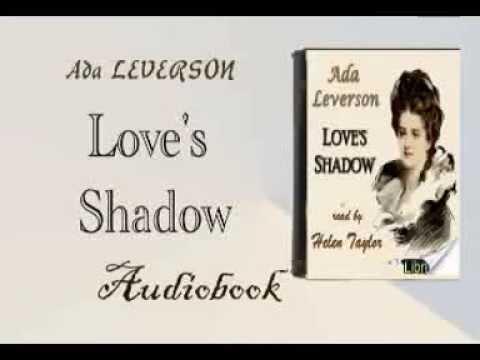 Love's Shadow Audiobook Ada LEVERSON