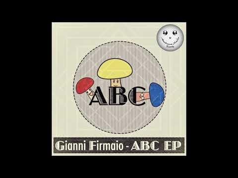 Gianni Firmaio - ABC (Original Mix)