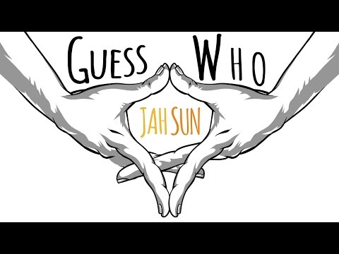Jah Sun - Guess Who [Official Lyric Video...
