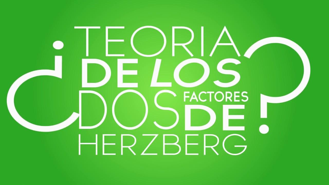 Teoria Dual De Herzberg