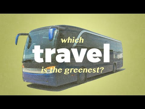 What's the greenest way to travel?