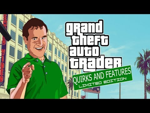 Grand Theft Autotrader: Quirks and Features DLC Gameplay