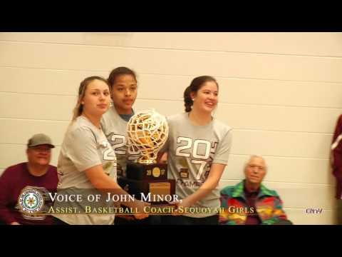 Remembering Sequoyah School-Girls State Basketball Championship 2017