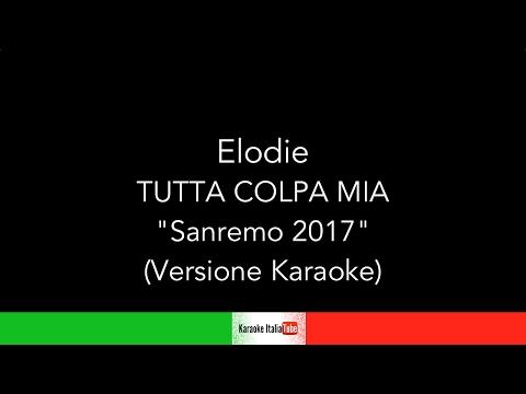 Elodie - Tutta colpa mia - Sanremo 2017 (Base Musicale Karaoke Cover)