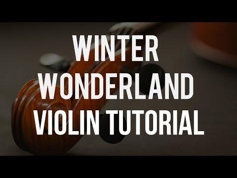 How to play Winter Wonderland on Violin