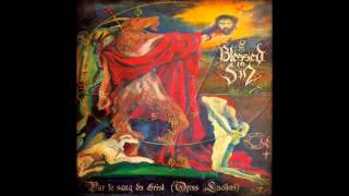 Blessed in Sin - Par le Sang du Christ (Opus Luciferi) (Full Album)