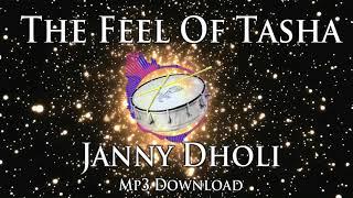 THE FEEL OF TASHA - Puneri Dhol Tasha - Janny Dholi - MP3 Download