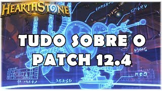 HEARTHSTONE - TUDO SOBRE O PATCH 12.4! (NOVAS CARTAS, EVENTO E MAIS!)