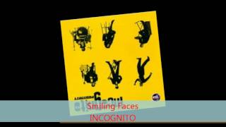 Watch Incognito Smiling Faces video