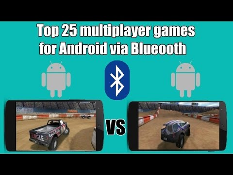 Top 25 Multiplayer Games For Android Via BLUETOOTH LOCAL