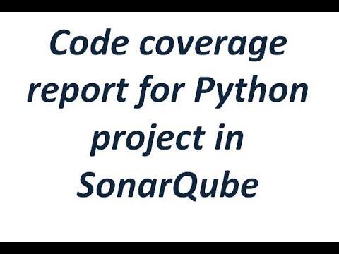 Python Code Coverage Report integration in Sonarqube server