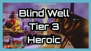 Destiny 2 Forsaken Blind Well Tier 3 Completion