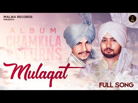 MULAQAT (OFFICIAL SONG) - RANJHA | CHAMKILA RETURNS | LATEST PUNJABI SONGS | NEW PUNJABI SONGS