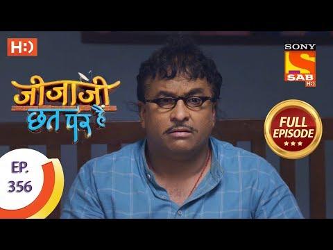 Jijaji Chhat Per Hai - Ep 356 - Full Episode - 16th May, 2019