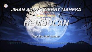 Jihan Audy Feat Gerry Mahesa - Rembulan ( Official Lyric Video )