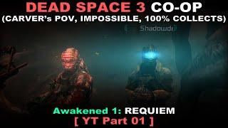 Dead Space 3 Awakened COOP 01 ( Carver's PoV, Impossible, All collects, No commentary ✔ ) смотреть онлайн в хорошем качестве бесплатно - VIDEOOO