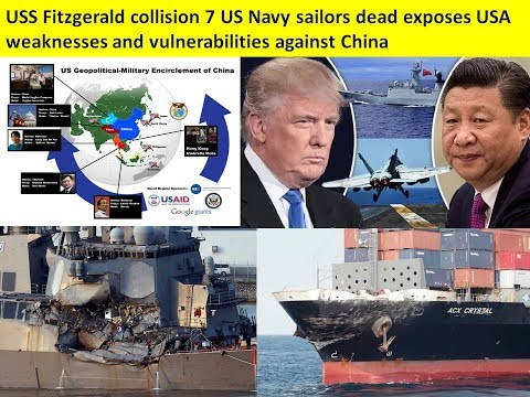 USS Fitzgerald collision 7 US Navy sailors dead exposes USA weaknesses against China