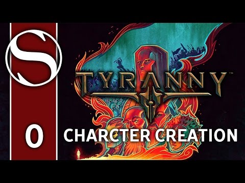 TYRANNY - Path of the Damned / Trial of Iron - Let's Play Tyranny - Character Creation