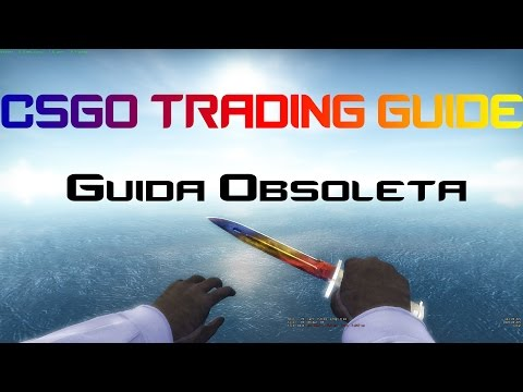Guida Al Trading In CS:GO by Ici and OorsoOs