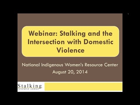 Stalking and the Intersection with Domestic Violence