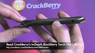 BlackBerry Torch 9860 in 10 minutes