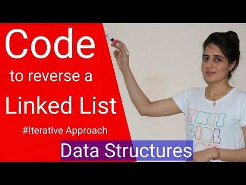Reverse a linked list - Iterative method | data structure thumbnail