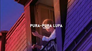 Download Lagu Mahen - Pura-pura Lupa (Lyrics) mp3