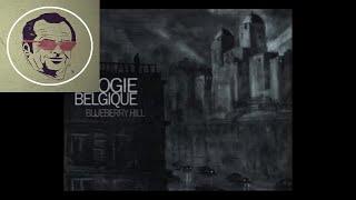 Blueberry Hill - Boogie Belgique (FULL ALBUM)   Electro-Jazz