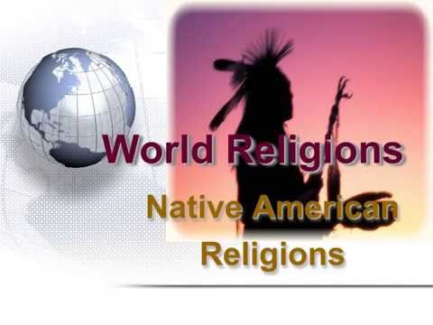 13 World Religions Native American Religions
