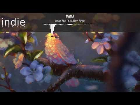 Vietsub+Lyrics Jas Blue ft William Singe  Mama