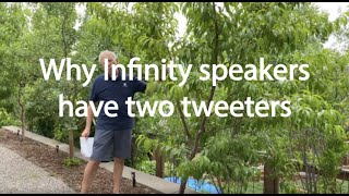 Why Infinity speakers have two tweeters