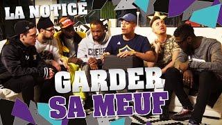 LA NOTICE - GARDER SA MEUF thumbnail