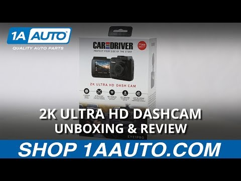 2k Ultra Hd Dashcam Unboxing Review Available On 1aauto Com