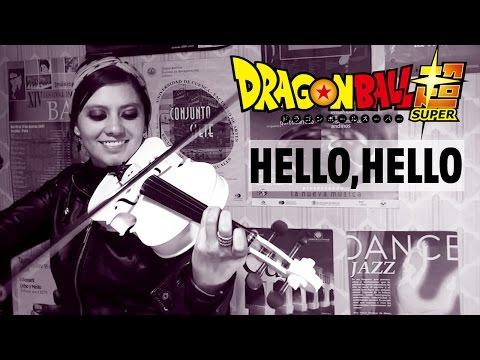 DRAGON BALL SUPER (Hello, hello) ❤ ...