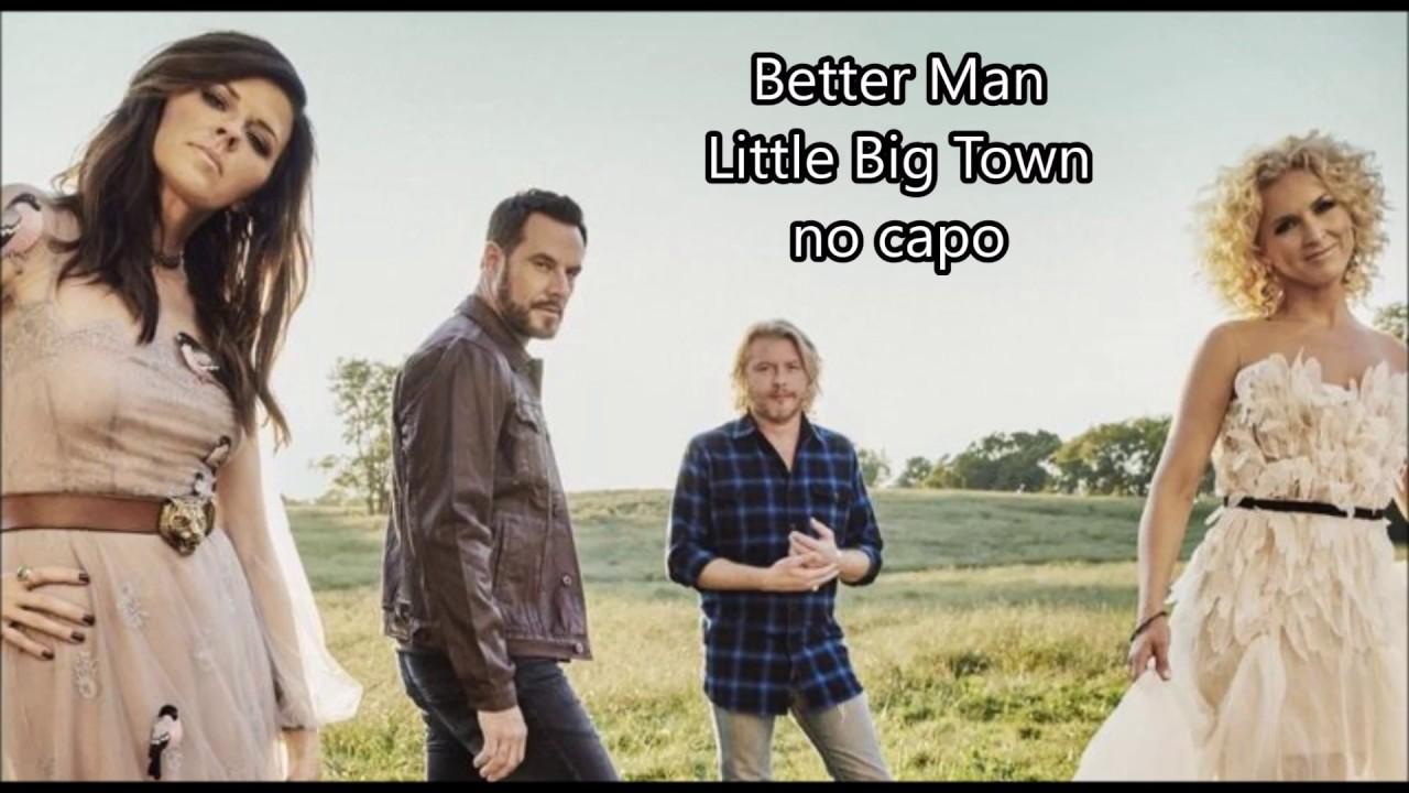 better man little big town lyrics and chords