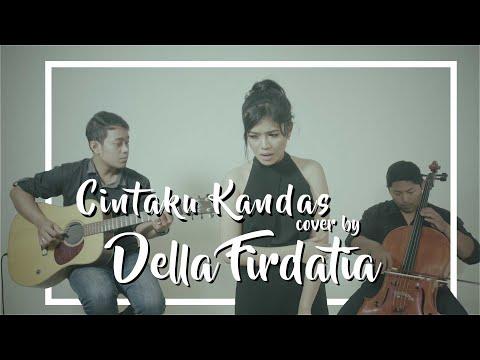 Syahrini - Cintaku Kandas (COVER) By Della Firdatia