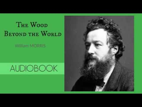 The Wood Beyond the World by William Morris - Audiobook