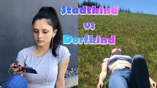 Dorfkind vs Stadtkind  Keymaya