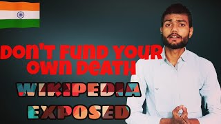 Wikipedia exposed! Don't fund your own death/Analysis by The Secular Hindu