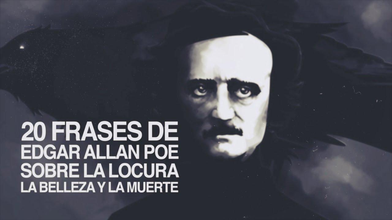 80 Frases De Edgar Allan Poe Sobre La Locura Y La Muerte