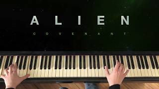 ALIEN: COVENANT 2017 Main Theme (Piano)